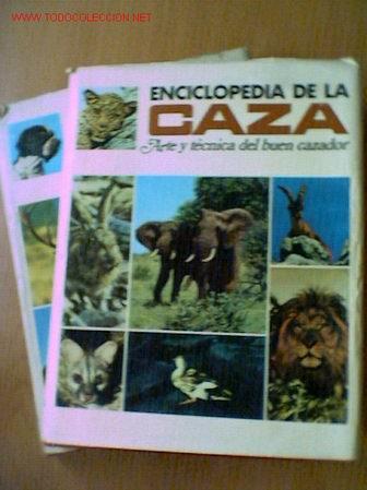 ENCICLOPEDIA DE LA CAZA VERGARA. EN DOS TOMOS. COMPLETA. AÑO 1969. (Libros de Segunda Mano - Enciclopedias)