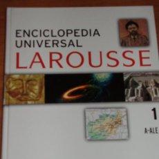 Enciclopedias de segunda mano: ENCICLOPEDIA UNIVERSAL LAROUSSE TOMO I (A-ALE). 188 PAGINAS. Lote 5279905