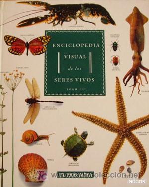 ENCICLOPEDIA VISUAL DE LOS SERES VIVOS III (Libros de Segunda Mano - Enciclopedias)