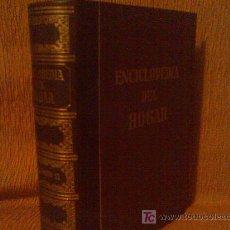 Enciclopedias de segunda mano: ESTUPENDA ENCICLOPEDIA DEL HOGAR 2 TOMOS AÑO 1959 GARRIGA. Lote 27508649