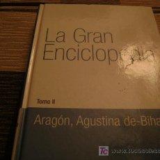 Enciclopedias de segunda mano: LA GRAN ENCICLOPEDIA , TOMO 2 , ARAGON , AGUSTTINA DE - BIHAR, VOCENTO. Lote 12360155