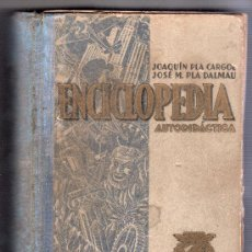 Enciclopedias de segunda mano: ENCICLOPEDIA AUTODIDACTICA CIENCIAS, LETRAS, BELLAS ARTES. EDITORES DALMA CARLES, PLA. GERONA 1942. Lote 14588341