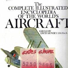 Enciclopedias de segunda mano: THE COMPLETE ILLUSTRATED ENCYCLOPEDIA OF THE WORLD´S AIRCRAFT. ENCICLOPEDIA AVIACION.. Lote 27633940