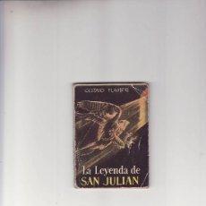 Enciclopedias de segunda mano: ENCICLOPEDIA PULGA.LA LEYENDA DE SAN JULIAN -Nº 79 GUSTAVO FLAUBERT.. Lote 19206205