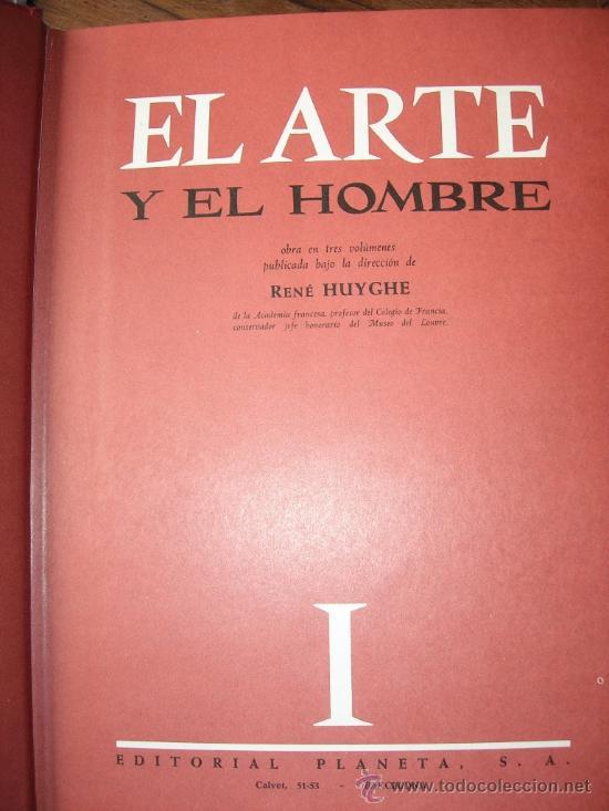 Enciclopedias de segunda mano: RENE HUYGUE - EL ARTE Y EL HOMBRE - 3 TOMOS - INTERESANTE ENCICLOPEDIA - Foto 2 - 27159962