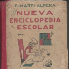 Enciclopedias de segunda mano: NUEVA ENCICLOPEDIA ESCOLAR.GRADO SEGUNDO. F.MARTI ALPERA. Lote 24676904