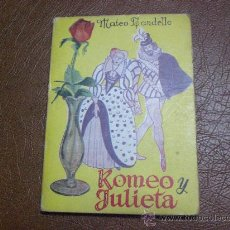 Enciclopedias de segunda mano: ENCICLOPEDIA PULGA Nº 38 ROMEO Y JULIETA POR MATEO BANDELLO.-. Lote 21252541