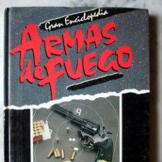 Enciclopedias de segunda mano: GRAN ENCICLOPEDIA ARMAS DE FUEGO, NUEVA LENTE. TOMO I. Lote 21559188