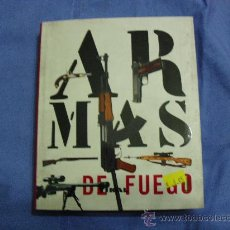 Enciclopedias de segunda mano: LIBRO ARMAS DE FUEGO. Lote 26495612