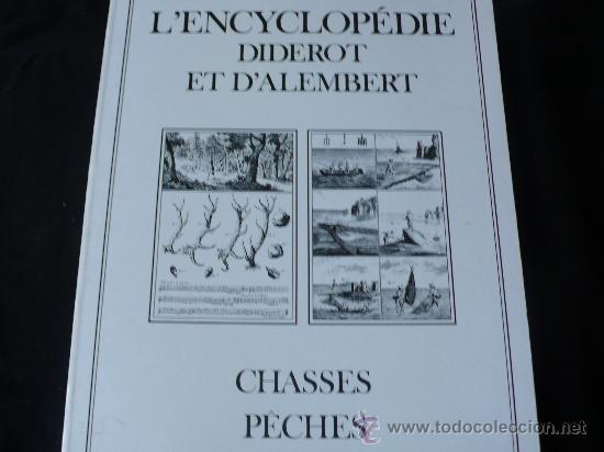 CHASSES PÊCHES. L'ENCYCLOPEDIE DIDEROT ET D'ALAMBERT. (Libros de Segunda Mano - Enciclopedias)