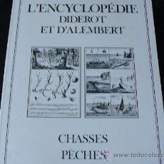 Enzyklopädien aus zweiter Hand - CHASSES PÊCHES. L'ENCYCLOPEDIE DIDEROT ET D'ALAMBERT. - 22321449