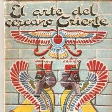 Enciclopedias de segunda mano: EL ARTE DEL CERCANO ORIENTE - PABLO VIRGILI - LIBRILLO EN MINIATURA MIDE 10,5 X 7.5 CM.. Lote 23373263