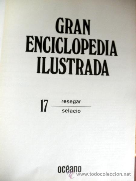 Enciclopedias de segunda mano: GRAN ENCICLOPEDIA ILUSTRADA EN 20 TOMOS AÑOS 80 / EDICION 1982, EDICIONES DANAE, Para Ediciones Ocea - Foto 4 - 27572282
