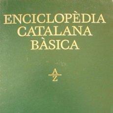 Enciclopedias de segunda mano: ENCICLOPÉDIA CATALANA BASICA / A-Z / ENCICLOPEDIA CATALANA / 1 TOMO. Lote 35782520