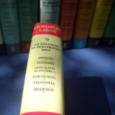 Enciclopedias de segunda mano: ENCICLOPEDIA LABOR TOMO 9 LA SOCIEDAD, EL PENSAMIENTO, DIOS. 1960. Lote 28196369