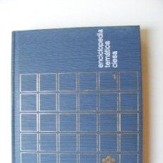 Enciclopedias de segunda mano: ENCICLOPEDIA TEMATICA CIESA, 20 TOMOS, 1967, COMPLETA. Lote 28295937
