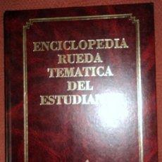 Enciclopedias de segunda mano: ENCICLOPEDIA RUEDA TEMÁTICA DEL ESTUDIANTE-LITERATURA-;RUEDA 1990. Lote 28353421