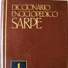 Enciclopedias de segunda mano: DICCIONARIO ENCICLOPEDICO SARPE - TOMO 1 - A - CARABELA - AÑO 1988. Lote 28655943