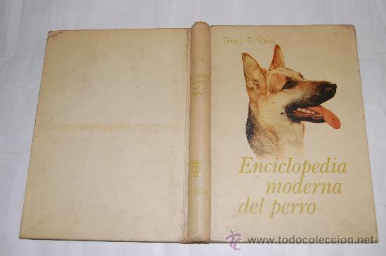 ENCICLOPEDIA MODERNA DEL PERRO. HENRY P. DAVIS RM55438 (Libros de Segunda Mano - Enciclopedias)