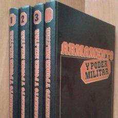 Enciclopedias de segunda mano: ARMAMENTO Y PODER MILITAR - TOMOS 1, 2, 3 Y 4 - ENCUADERNADOS - SARPE. Lote 31185773