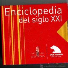 Enciclopedias de segunda mano: ENCICLOPEDIA DEL SIGLO XXI - 3 CD- 1702 A 2002 CAJA MADRID OBRA SOCIAL. Lote 32648374