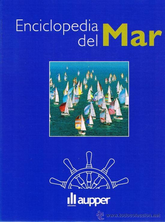 ENCICLOPEDIA DEL MAR - 8 TOMOS - EDICIONES AUPPER - 2006 (Libros de Segunda Mano - Enciclopedias)