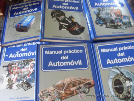 MANUAL PRACTICO DEL AUTOMOVIL. COMPLETA EN 6 TOMOS (GE3) (Libros de Segunda Mano - Enciclopedias)
