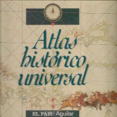 Enciclopedias de segunda mano: ATLAS HISTÓRICO UNIVERSAL EL PAÍS / AGUILAR.. Lote 34698787
