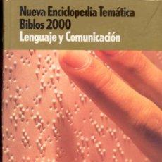 Enciclopedias de segunda mano: NUEVA ENCICLOPEDIA TEMATICA BIBLOS 2000 - LENGUAJE Y COMUNICACION -CLUB INTERNACIONAL DEL LIBRO 1999. Lote 34862276