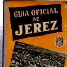 Enciclopedias de segunda mano: GUÍA OFICIAL DE JEREZ 1958, JOSÉ CAMPOY EDITOR, 400PÁGS, 12X17CM, PUBLICIDAD. Lote 35614644