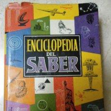 Enciclopedias de segunda mano: ENCICLOPEDIA DEL SABER. ED GASSÓ HNOS. EDITORES. 1955. Lote 35858395