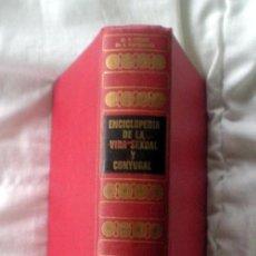Enciclopedias de segunda mano: ENCICLOPEDIA DE LA VIDA SEXUAL Y CONYUGAL;K.CESAR/A.SAPONARO;DE VECCHI 1970. Lote 16603477