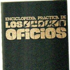 Enciclopedias de segunda mano - ENCICLOPEDIA PRACTICA DE LOS OFICIOS (5 TOMOS) (A-ENC-0021-SF-A) - 37060937