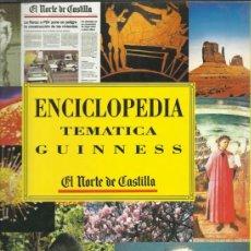 Enciclopedias de segunda mano: ENCICLOPEDIA TEMATICA GUINNESS COMPLETA EN UN TOMO SIN ENCUADERNAR CON 544 HOJAS . Lote 37096643