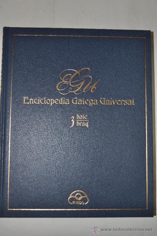 ENCICLOPEDIA GALEGA UNIVERSAL. TOMO 3: BLAC/ BRAQ.. XOSÉ ANTONIO PEROZO RUÍZ RM62425 (Libros de Segunda Mano - Enciclopedias)