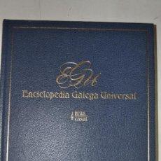 Enciclopedias de segunda mano: ENCICLOPEDIA GALEGA UNIVERSAL. TOMO 4: BRAS / CASAL. XOSÉ ANTONIO PEROZO RUÍZ RM62426. Lote 37742244