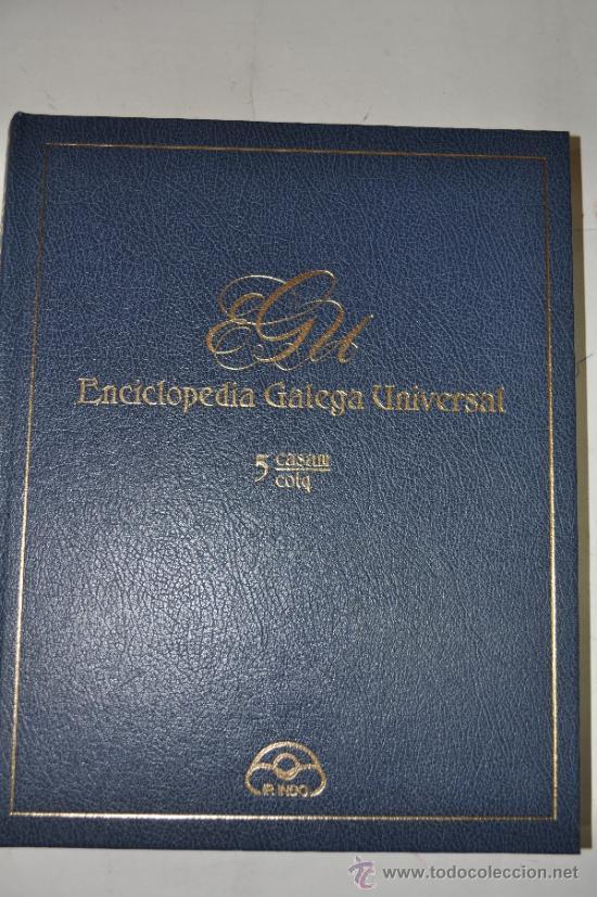 ENCICLOPEDIA GALEGA UNIVERSAL. TOMO 5: CASAM / COLQ.. XOSÉ ANTONIO PEROZO RUÍZ RM62427 (Libros de Segunda Mano - Enciclopedias)