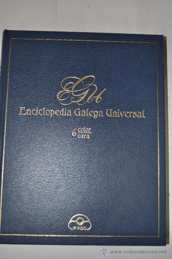ENCICLOPEDIA GALEGA UNIVERSAL. TOMO 6: COLOR / CURA.. XOSÉ ANTONIO PEROZO RUÍZ RM62428 (Libros de Segunda Mano - Enciclopedias)