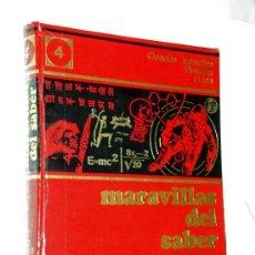 Enciclopedias de segunda mano: ENCICLOPEDIA MARAVILLAS DEL SABER / TOMO 4 CIENCIAS NATURALES QUÍMICA FÍSICA - CREDSA 1976. Lote 39175870