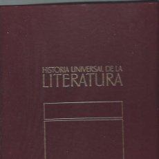 HISTORIA UNIVERSAL DE LA LITERATURA, VOL 1, DE LA ANTIGÜEDAD AL RENACIMIENTO, 1982