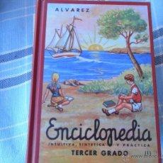 Enciclopedias de segunda mano: ENCICLOPEDIA ÁLVAREZ. TERCER GRADO (I Y II). Lote 40035859