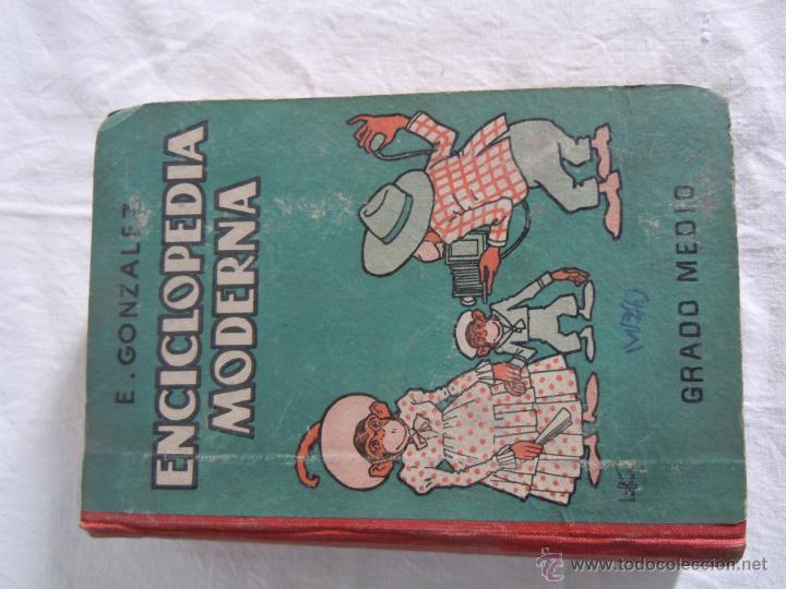 ENCICLOPEDIA MODERNA DE E. GONZALEZ VILLANUEVA DE 1950. GRADO MEDIO. CON DEDICATORIA DEL AUTOR (Libros de Segunda Mano - Enciclopedias)