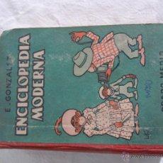 Enciclopedias de segunda mano: ENCICLOPEDIA MODERNA DE E. GONZALEZ VILLANUEVA DE 1950. GRADO MEDIO. CON DEDICATORIA DEL AUTOR. Lote 40276609