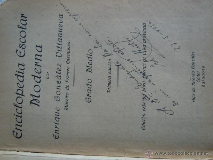 Enciclopedias de segunda mano: ENCICLOPEDIA MODERNA DE E. GONZALEZ VILLANUEVA DE 1950. GRADO MEDIO. CON DEDICATORIA DEL AUTOR - Foto 4 - 40276609