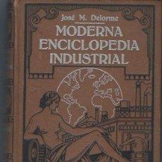 Enciclopedias de segunda mano: MODERNA ENCICLOPEDIA INDUSTRIAL, JOSE M.DELORME, TM I, ANTONIO ROCH EDITOR, BARCELONA. Lote 40327133