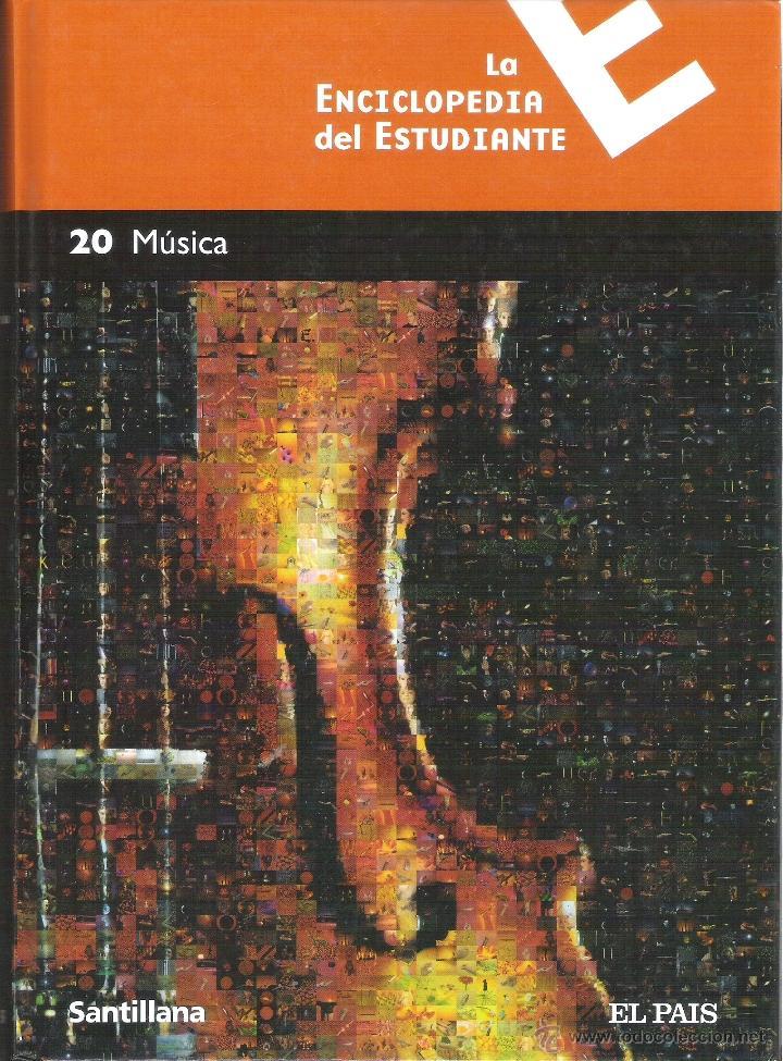 1 LIBRO TAPA DURA AÑO 2005 - LA ENCICLOPEDIA DEL ESTUDIANTE -TOMO 20, MÚSICA - SANTILLANA Y EL PAÍS (Libros de Segunda Mano - Enciclopedias)