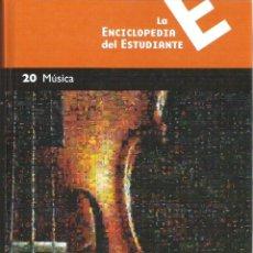 Enciclopedias de segunda mano: 1 LIBRO TAPA DURA AÑO 2005 - LA ENCICLOPEDIA DEL ESTUDIANTE -TOMO 20, MÚSICA - SANTILLANA Y EL PAÍS. Lote 58399827