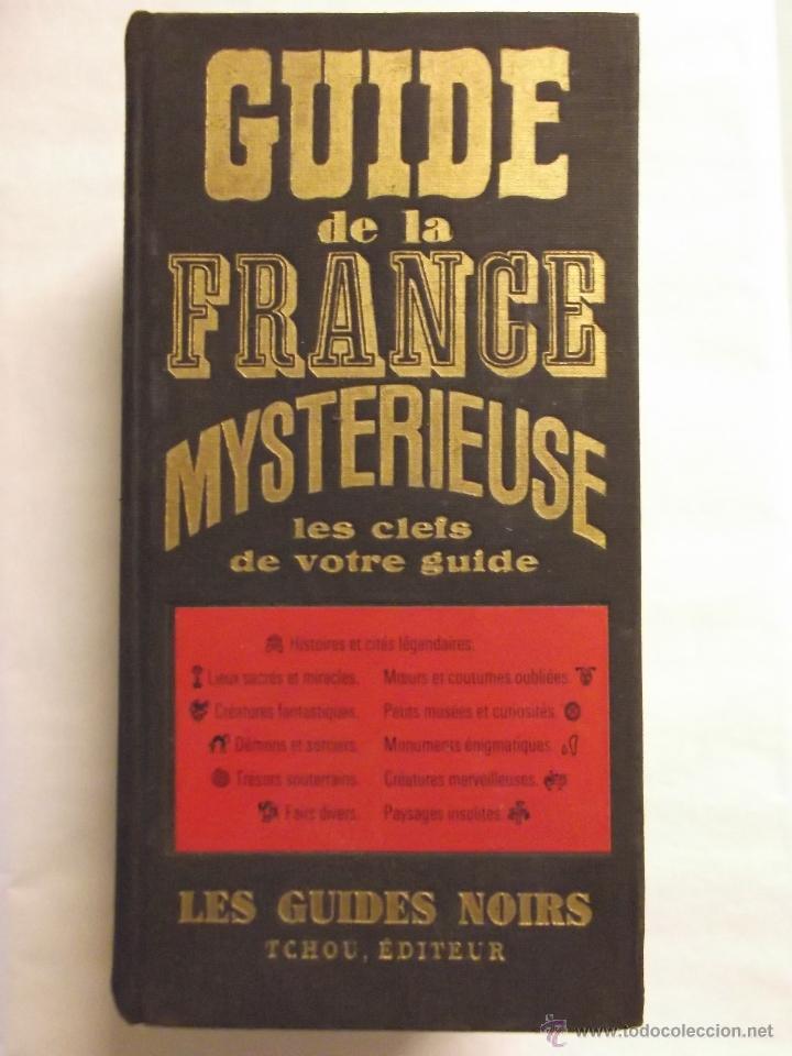 Guide de la france mysterieuse edition 2017 relié rene alleau.