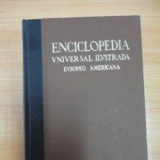 ENCICLOPEDIA UNIVERSAL ILUSTRADA EUROPEO AMERICANA. ESPASA CALPE. TOMO XVIII