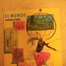 Enciclopedias de segunda mano: EL MUNDO CONTADO A TODOS, ED. TIMUN MAS, COL. ENCICLOPEDIA EN COLORES). Lote 41493925